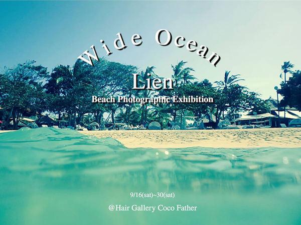 写真展「Wide Ocean」開催の画像